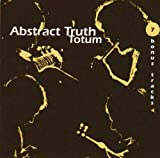 Totum (+ 7 Bonus-Tracks / Remastered) by ABSTRACT TRUTH (2005-01-01)