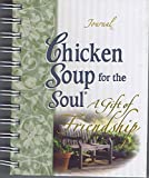 A Little Spoonful of Chicken Soup for the Soul: A Gift of Friendship