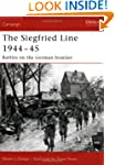 Siegfried Line 1944-45: Battles on th...