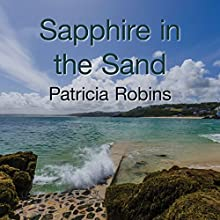 Sapphire in the Sand (       UNABRIDGED) by Patricia Robins Narrated by Julia Barrie