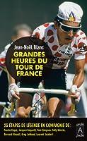 Les heures tragiques du Tour de France (Roman fran�ais t. 257)