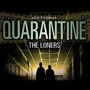 Quarantine: The Loners Audiobook