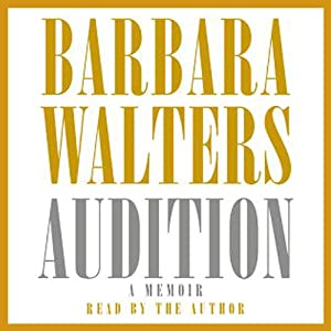 Audition: A Memoir | [Barbara Walters]