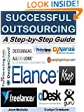 Successful Outsourcing: A Step-by-Step Guide (Business Basics for Beginners Book 3)