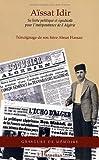 echange, troc Hassan Aïssat - Aïssat Idir : sa lutte politique et syndicale pour l'indépendance de l'Algérie