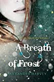 A Breath of Frost: The Lovegrove Inheritance (Witching Season)