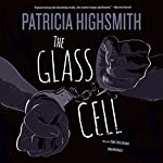 The Glass Cell | Patricia Highsmith