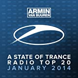 A State Of Trance Radio Top 20 - January 2014 (Including Classic Bonus Track)
