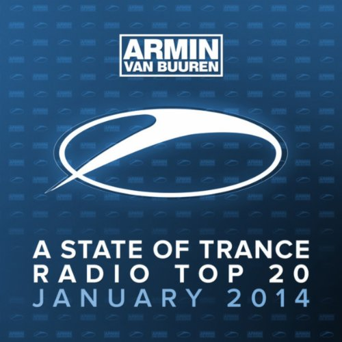 VA-A State Of Trance Radio Top 20 January 2014-(ARDI3435)-2014-eMF Download