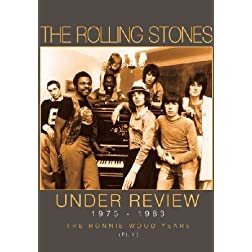 Rolling Stones - Under Review 1975-1983: The Ronnie Wood Years Part 1