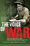 img - for Voice of War: The Second World War Told By Those Who Fought book / textbook / text book