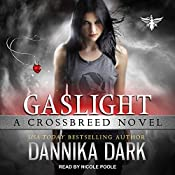 Gaslight: Crossbreed, Book 4 | [Dannika Dark]