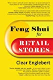 img - for Feng Shui for Retail Stores by Clear Englebert (2013-05-24) book / textbook / text book