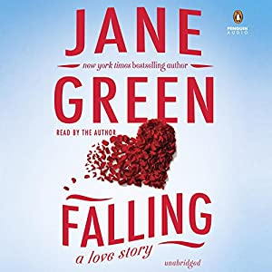 Falling Audiobook by Jane Green Narrated by Jane Green