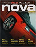 Vauxhall Nova: The Definitive Guide to Modifying (Haynes