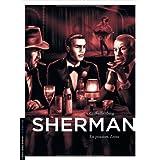Sherman - tome 3 - La Passion. Lanapar Griffo