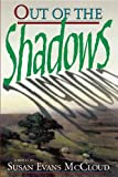 img - for Out of the shadows: A novel book / textbook / text book