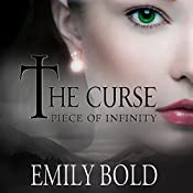 Piece of Infinity: The Curse, Book 3 | Emily Bold, Jaime McGill - translator