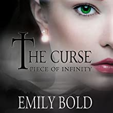 Piece of Infinity: The Curse, Book 3 Audiobook by Emily Bold, Jaime McGill - translator Narrated by Justine Eyre