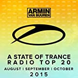 A State Of Trance Radio Top 20 - August / September / October 2015 (Including Classic Bonus Track)