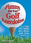 Funny (but true) Golf Anecdotes: abou...