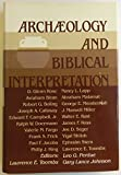 img - for Archaeology and Biblical Interpretation: Essays in Memory of D. Glenn Rose book / textbook / text book