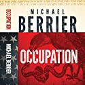 Occupation (       UNABRIDGED) by Michael Berrier Narrated by Chip Wood