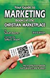 img - for Your Guide to Marketing Books in the Christian Marketplace - Third Edition book / textbook / text book