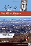 Afoot and Afield: San Diego County: A Comprehensive Hiking Guide (0899974287) by Schad, Jerry