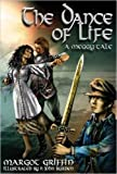 img - for The Dance of Life: A Meggy Tale by Margot Griffin (2016-04-28) book / textbook / text book