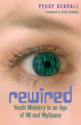 rewired-youth-ministry-in-an-age-of-im-and-myspace