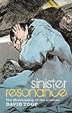 Sinister Resonance: The Mediumship of the Listener