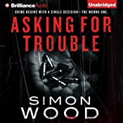 Asking for Trouble | [Simon Wood]