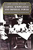 img - for Carnal Knowledge and Imperial Power: Race and the Intimate in Colonial Rule book / textbook / text book