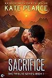 Sacrifice (Tribute Book 1)