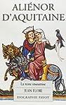 Ali�nor d'Aquitaine : La Reine insoumise