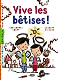 img - for Vive les b?atises by Christophe Loupy (2007-04-12) book / textbook / text book