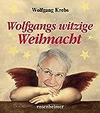 Wolfgang Krebs ´Wolfgangs witzige Weihnacht´ bestellen bei Amazon.de