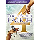 Thou Shalt Laugh 4