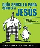 Guia Sencilla Para Conocer a Jesus (Spanish Edition)
