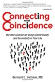 img - for Connecting with Coincidence: The New Science for Using Synchronicity and Serendipity in Your Life book / textbook / text book