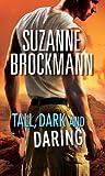 Tall, Dark and Daring: The Admiral's Bride / Identity: Unknown (Mills & Boon M&B) (Tall, Dark and Dangerous, Book 8) (Tall, Dark and Dangerous Boxset 4)