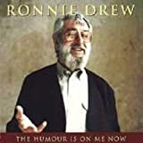 The Humour Is on Me Ronnie Drew