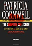 Patricia Cornwell The Scarpetta Collection, Volume I: Postmortem and Body of Evidence: 1 (Kay Scarpetta)