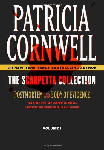 The Scarpetta Collection Volume I: Postmortem and Body of