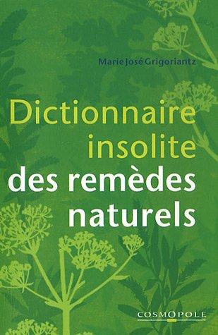 Livre dictionnaire insolite des rem des naturels for Insolite definition
