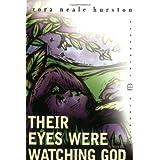 Their Eyes Were Watching God ~ Zora Neale Hurston