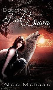 Daughter of the Red Dawn (The Lost Kingdom of Fallada Book 1)