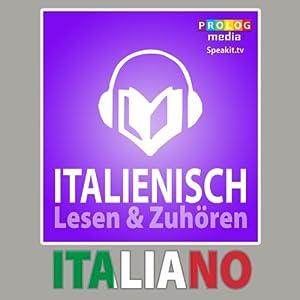 Italienischer Sprachfuhrer: Lesen & Zuhoren [Italian Phrasebook: Reading & Listening] | [PROLOG Editorial]