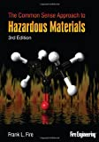 img - for The Common Sense Approach to Hazardous Materials, Third Edition book / textbook / text book
